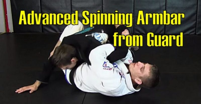 How to do an Advanced Spinning Armbar from Guard